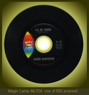 Carpenters Magic Lamp single ML704, one of 500 pressed, 1966