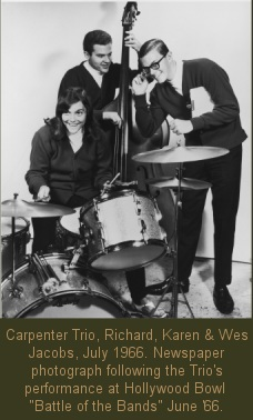 Carpenter Trio: Richard, Karen, and Wes Jacobs, July 1966
